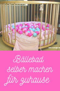 Bällebad selber machen für Kinder