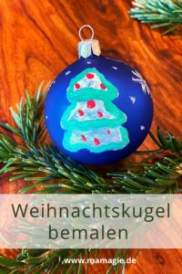Weihnachtsbaumkugel als Geschenk bemalen