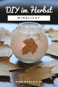 Selbstgemachtes Windlicht mit Blättern