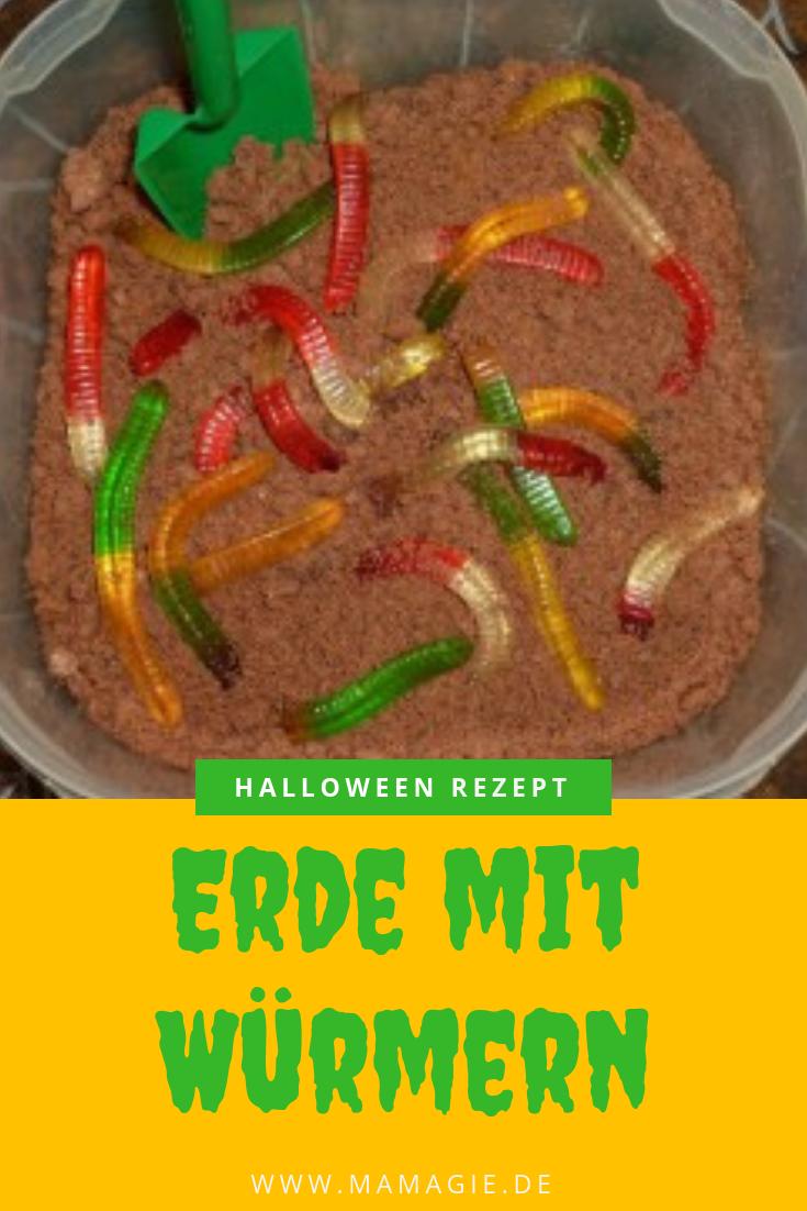 Halloween Rezepte Wurmer.Halloween Gruselnachtisch Erde Mit Wurmern