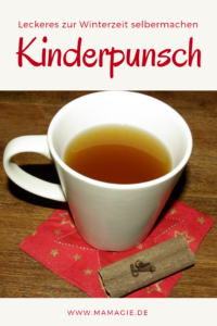 Rezept für selbstgemachten Kinderpunsch