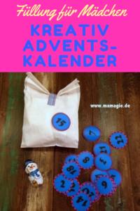 Füllideen für einen Adventskalender für Mädchen, der die Kreativität anregt