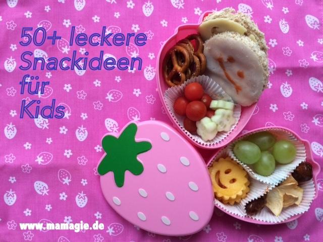 Ideen für gesunde Pausensnacks für Schule und Kindergarten
